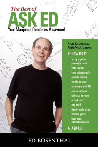 "The Best of ""Ask Ed"" : Your Marijuana Questions Answered"