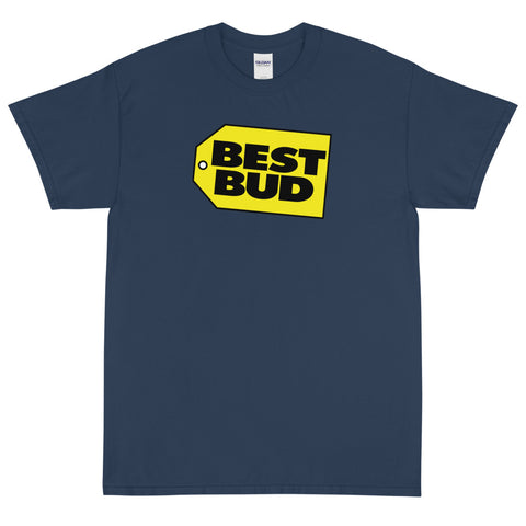 Best Bud T-Shirt