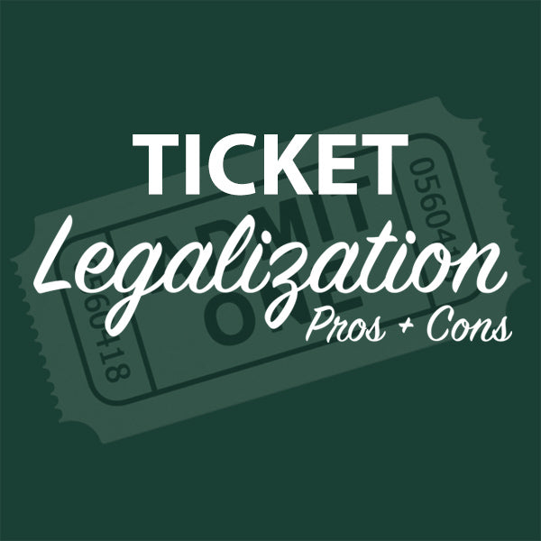 Ticket to the Legalization Pros & Cons Event