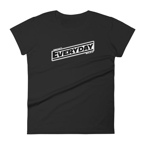 Smoke Weed Everyday T-Shirt - Woman's