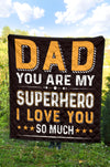 To Dad - You Are my SuperHero