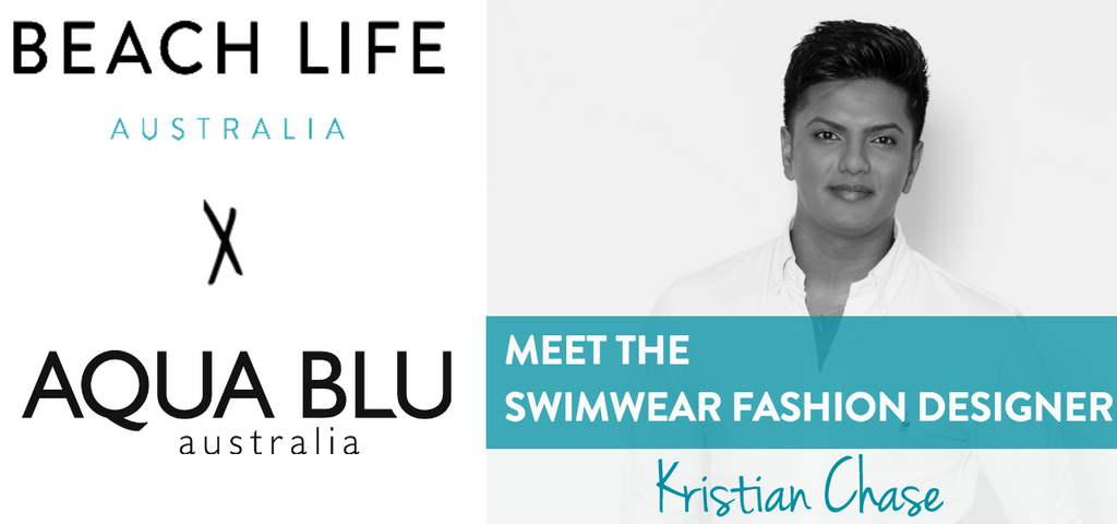 Meet The Swimwear Fashion Designer Aqua Blu S Kristian Chase Beach Life Australia