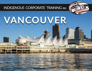 Vancouver Indigenous Corporate Training