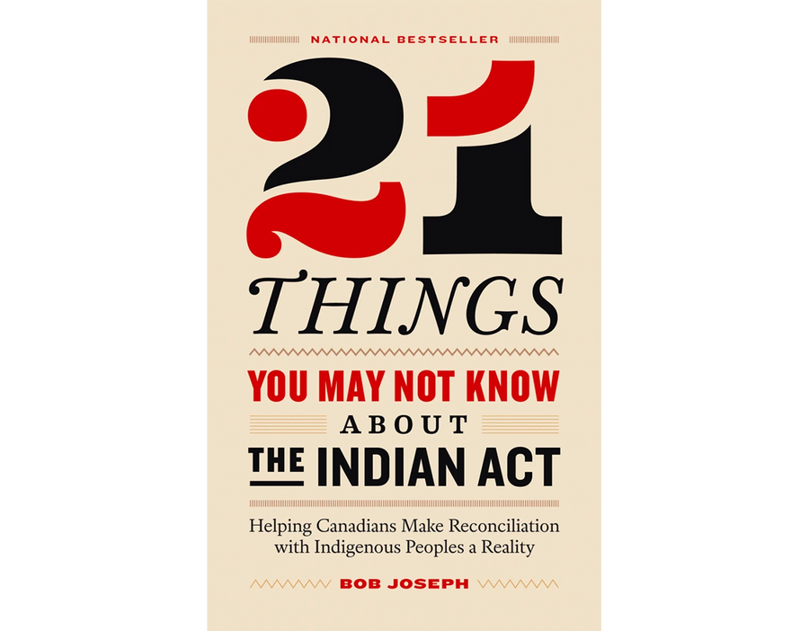 Book: 21 Things You May Not Know About the Indian Act