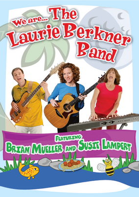 We are The Laurie Berkner band DVD/CD