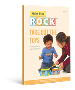 Make Play Rock - Take Out the Toys