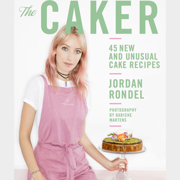 The Caker - 45 New and Unusual Cake Recipes (2013 - revised version) *SIGNED BY JORDAN*