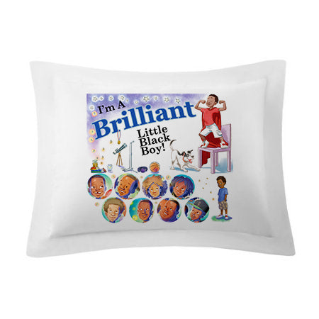 PILLOW SHAMS / I'M A BRILLIANT LITTLE BLACK BOY! [PRE-ORDERS- Allow 10 days for delivery]