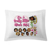 PILLOW SHAMS / I'm A Pretty Little Black Girl! [PRE-ORDERS - Allow 10 days delivery]