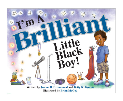 I'M A BRILLIANT LITTLE BLACK BOY! Autographed Collectible Copy