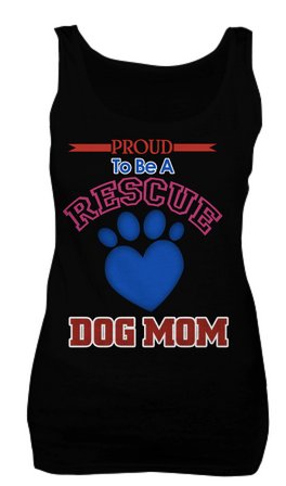 Proud to be a rescue dog mom shirt - Dogs Make Me Happy - 1