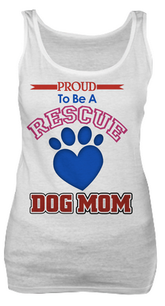 Proud to be a rescue dog mom shirt - Dogs Make Me Happy - 2