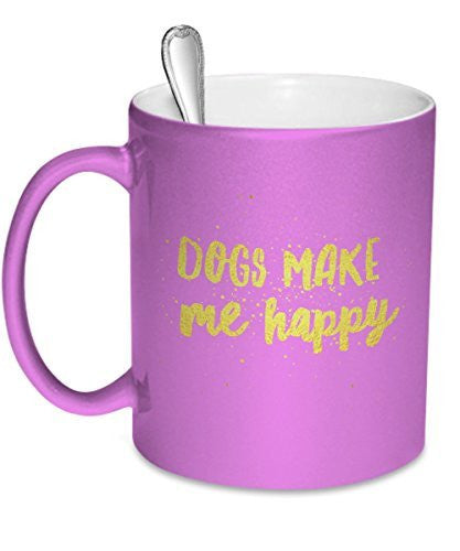 Dogs Make Me Happy - Pink - Dog Lover Mug - Pit Bull Mug - Dog Stuff - Dogs Make Me Happy