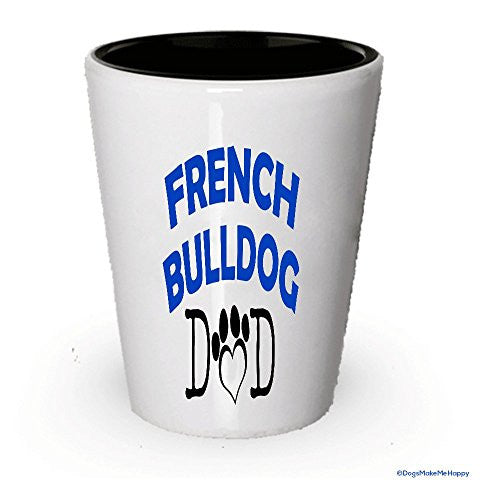French Bulldog Dad and Mom Shot Glass - Gifts for French Bulldog Couple
