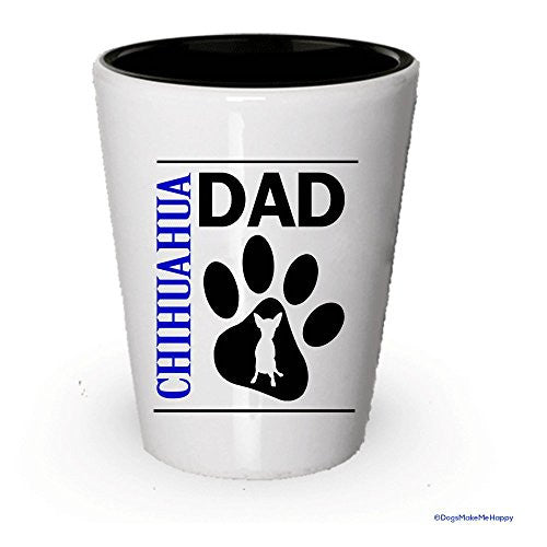 Chihuahua Dad and Mom Shot Glass- Couples Dog Gifts