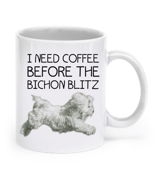 I need coffee before the Bichon Blitz mug - Dogs Make Me Happy - 1
