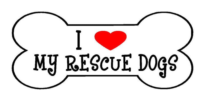 I <3 my rescue dogs magnet - Dogs Make Me Happy