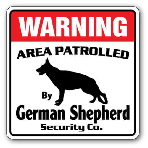 Warning - german shepherd sign - Dogs Make Me Happy