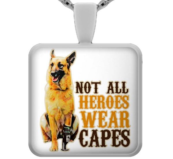 Not all heroes wear capes - dog necklace - dog necklaces - dog stuff - Dogs Make Me Happy
