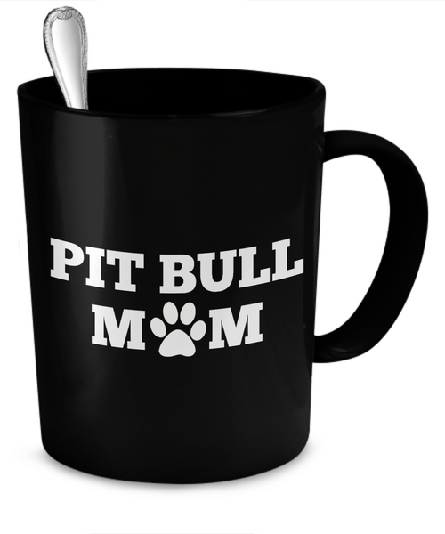 Pit Bull Mom (black) - Dogs Make Me Happy - 2