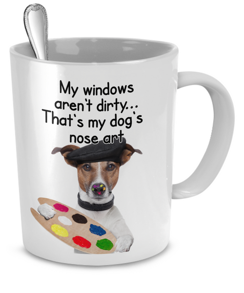 That's My Dog's Nose Art - Dogs Make Me Happy - 2