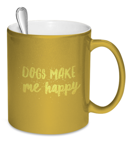 Dogs Make Me Happy Mug - Dogs Make Me Happy - 4