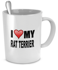 I Love My Rat Terrier - Dogs Make Me Happy - 2