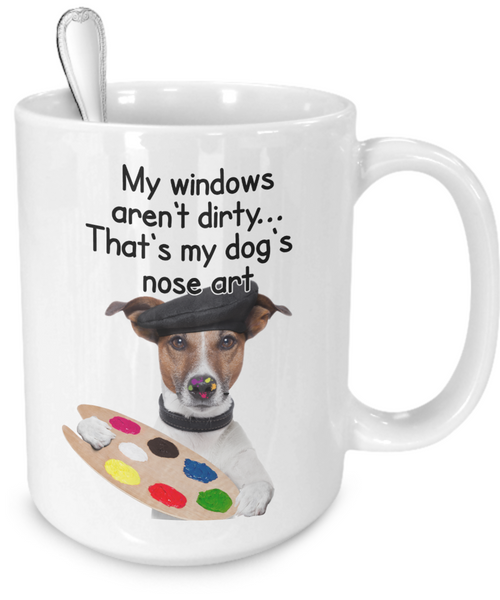 That's My Dog's Nose Art - Dogs Make Me Happy - 4