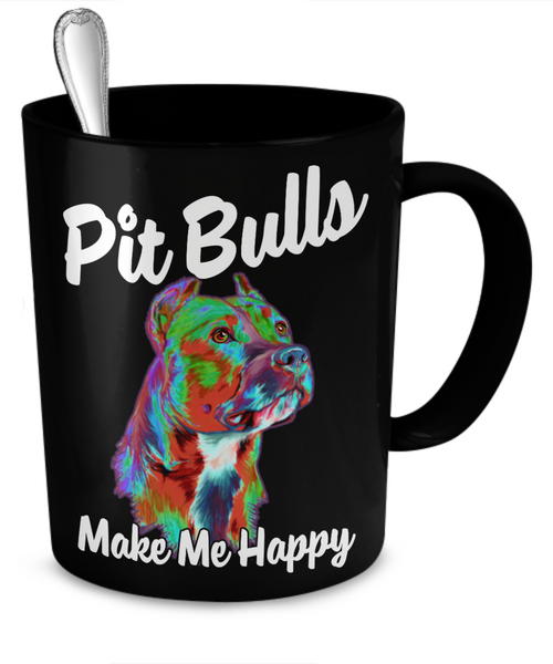 Pit Bulls Make Me Happy - Black Mug - Dogs Make Me Happy - 2