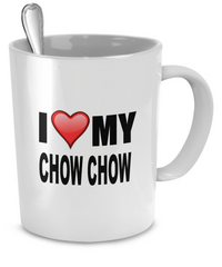 I Love My Chow Chows - Dogs Make Me Happy - 2