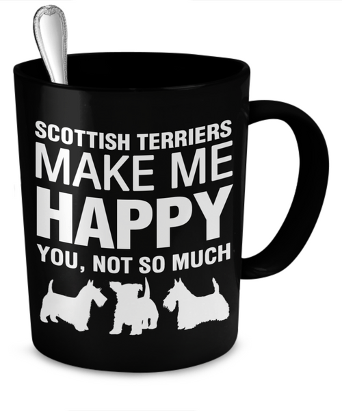 Scottish Terriers Make Me Happy