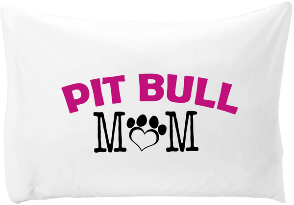Pit Bull Mom - pillow case - Dogs Make Me Happy - 1
