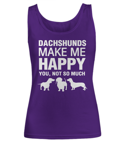 Dachshunds Make Me Happy Women's Shirt - Dogs Make Me Happy - 7