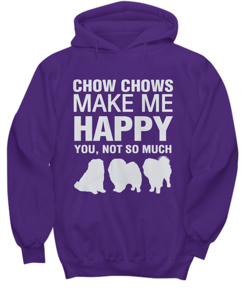 Chow Chows Make Me Happy - Hoodie - Dogs Make Me Happy - 5