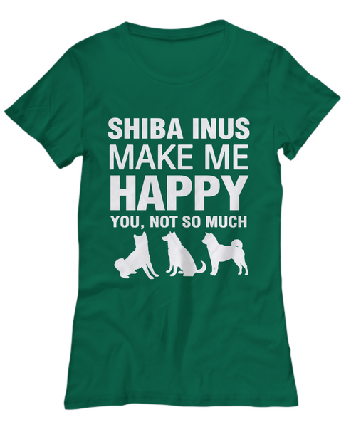 Shiba Inus Make Me Happy Women's Shirt - Dogs Make Me Happy - 19