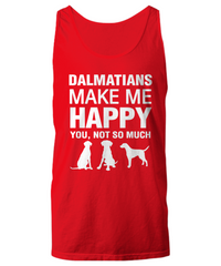 Dalmatians Make Me Happy Women's Shirt - Dogs Make Me Happy - 15