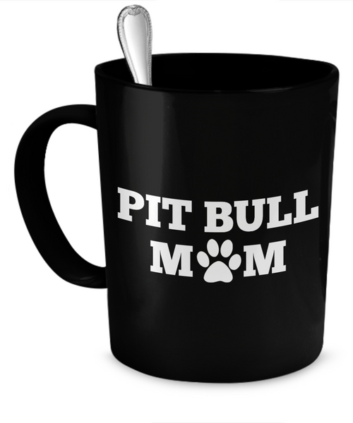 Pit Bull Mom (black) - Dogs Make Me Happy - 1