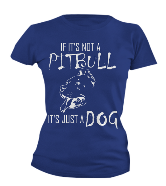 If It's Not A Pit... - Dogs Make Me Happy - 7