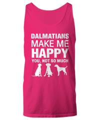 Dalmatians Make Me Happy Women's Shirt - Dogs Make Me Happy - 21