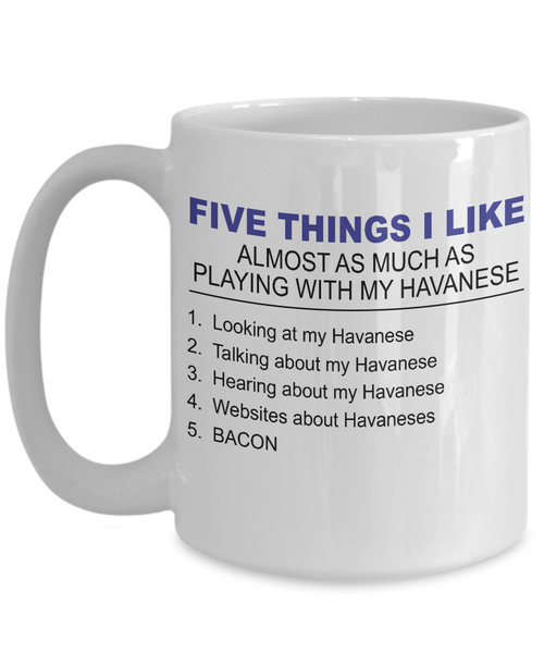 Five Thing I Like About My Havanese - Dogs Make Me Happy - 3
