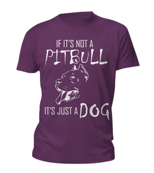 If It's Not A Pit... - Dogs Make Me Happy - 4