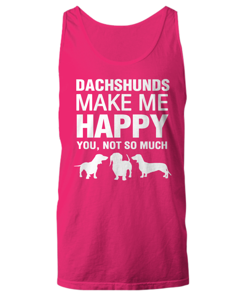 Dachshunds Make Me Happy Women's Shirt - Dogs Make Me Happy - 17