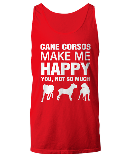 Cane Corsos Make Me Happy Women's Shirt - Dogs Make Me Happy - 13