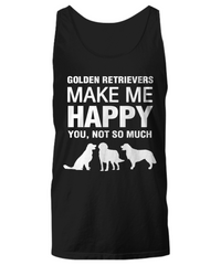 Golden Retrievers Make Me Happy -Women's Shirt - Dogs Make Me Happy - 11