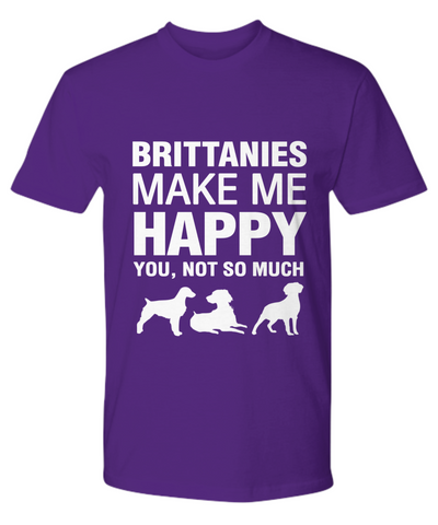 Brittanies Make Me Happy T-shirt - Dogs Make Me Happy - 15