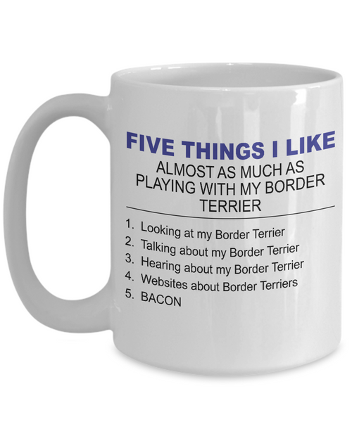 Five Thing I Like About My Border Terriers - Dogs Make Me Happy - 3