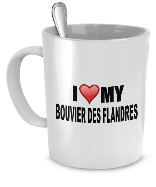 I Love My Bouvier Des Flandres - Dogs Make Me Happy - 1