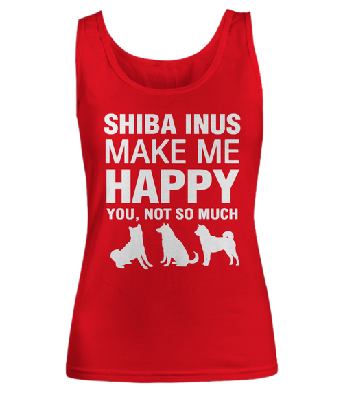 Shiba Inus Make Me Happy Women's Shirt - Dogs Make Me Happy - 5