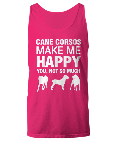Cane Corsos Make Me Happy Women's Shirt - Dogs Make Me Happy - 17