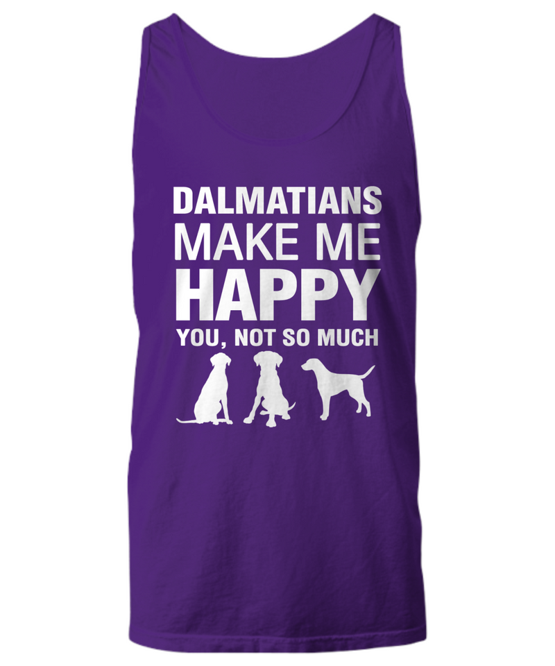 Dalmatians Make Me Happy Women's Shirt - Dogs Make Me Happy - 19